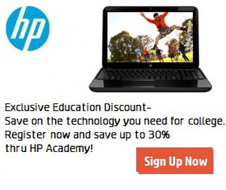 Picture of HP laptop. Exclusive Education Discount - Save on the technology you need for college. Register now and save up to 30% thru HP Academy! Click to sign up now.